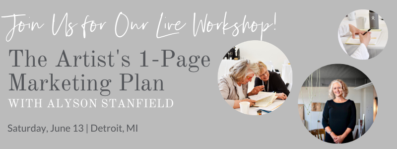 The Artist's 1-Page Marketing Plan with Alyson Stanfield