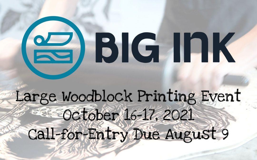 BIG INK Woodblock Printing Event